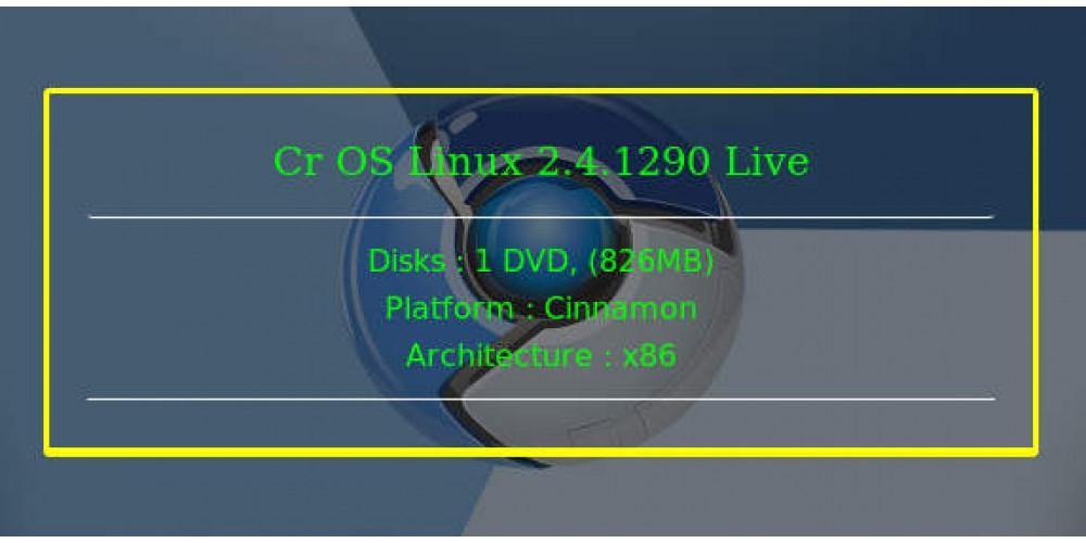 Cr OS Linux 2 4 1290 Live