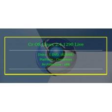 Cr OS Linux 2.4.1290 Live