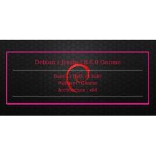 Debian ( Jessie ) 8.6.0 Gnome 64bit