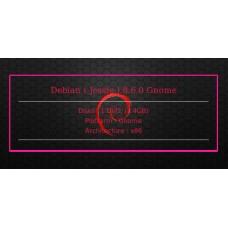 Debian ( Jessie ) 8.6.0 Gnome 32bit